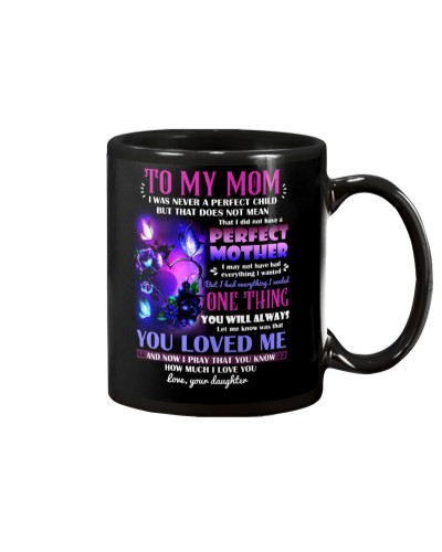 MUG - TO MY MOM - BUTTERFLY - PERFECT MOTHER