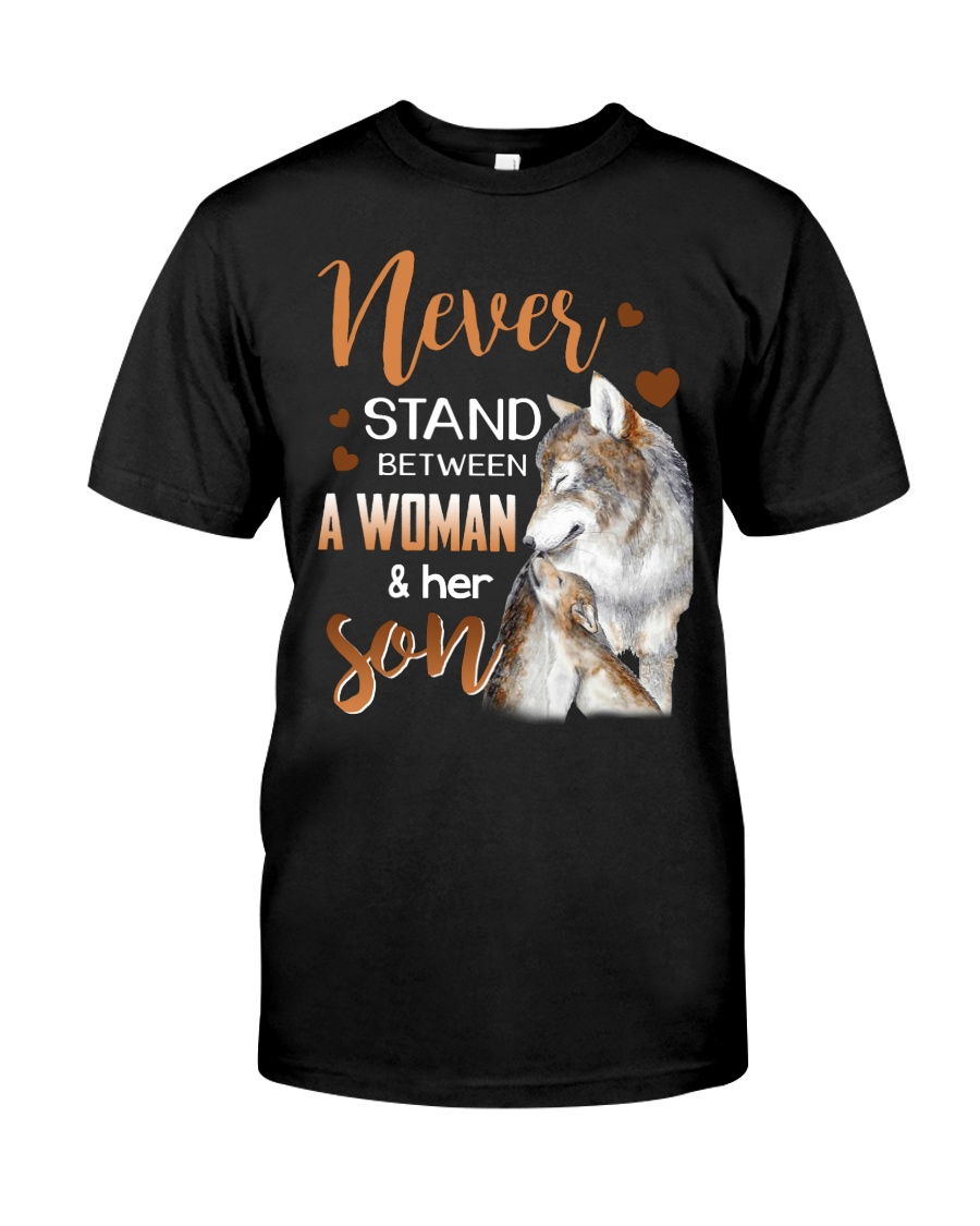 NEVER STAND - WOLF - WOMAN AND HER SON Classic T-Shirt