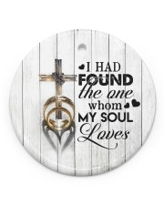 To My Wife - Cross - I had found the one whom  Circle ornament - single (porcelain) front