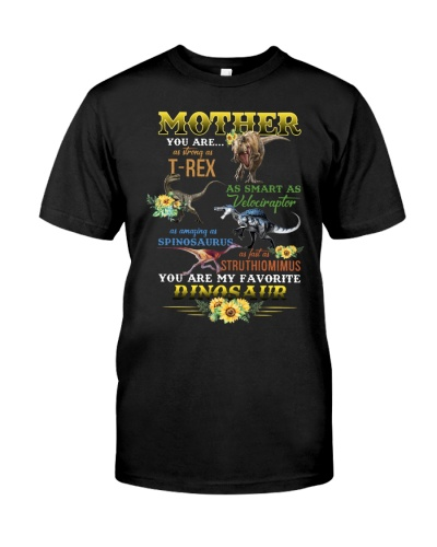 T-SHIRT - TO MOTHER - DINOS - YOU ARE