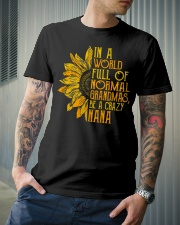 In a world full of normal grandmas Be a crazy nana Classic T-Shirt lifestyle-mens-crewneck-front-6