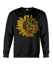 In a world full of normal grandmas Be a crazy nana Crewneck Sweatshirt thumbnail
