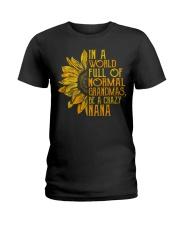In a world full of normal grandmas Be a crazy nana Ladies T-Shirt thumbnail
