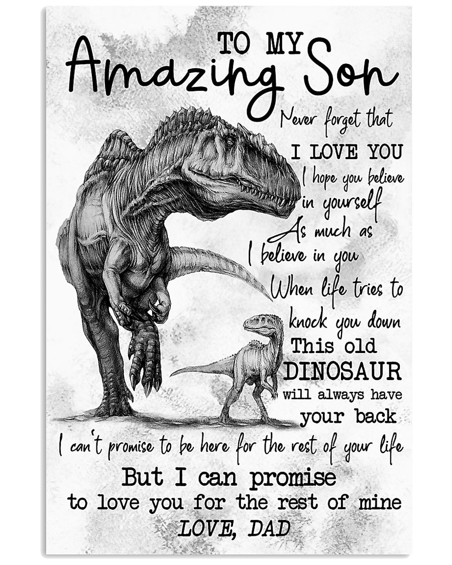 POSTER - TO MY SON - DINO - I HOPE 16x24 Poster