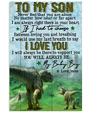 Mom To Son - t rex - never Feel That You  16x24 Poster front