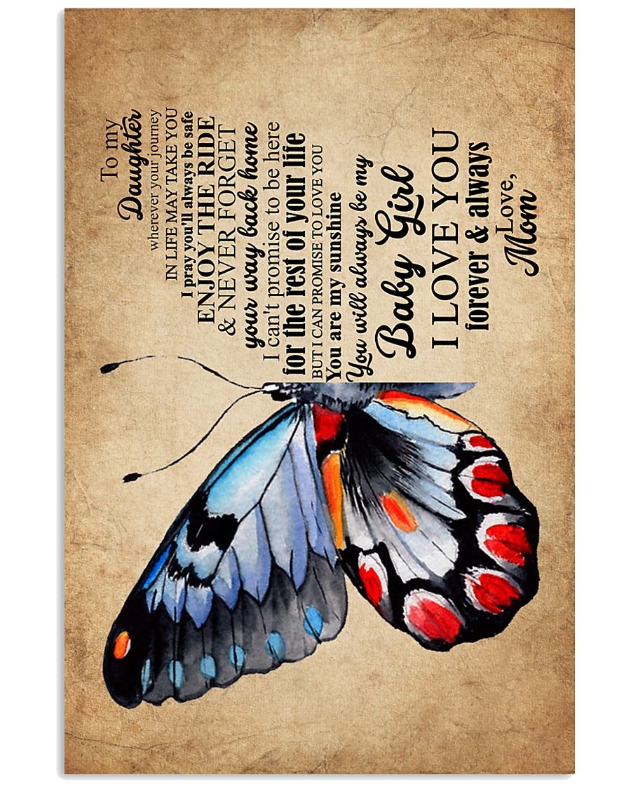 POSTER - TO MY DAUGHTER - BUTTERFLY - WHEREVER 16x24 Poster