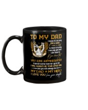 TO MY DAD - YOU ARE APPRECIATED Mug back