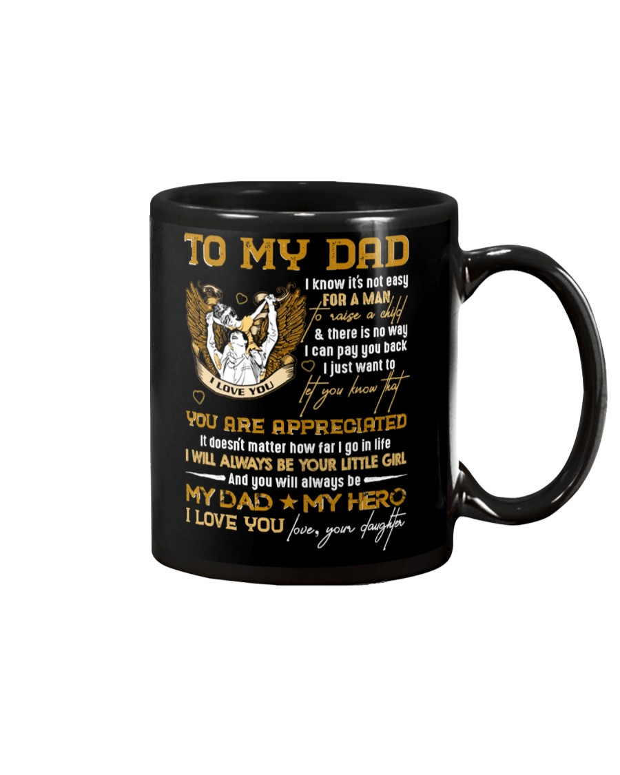 TO MY DAD - YOU ARE APPRECIATED Mug
