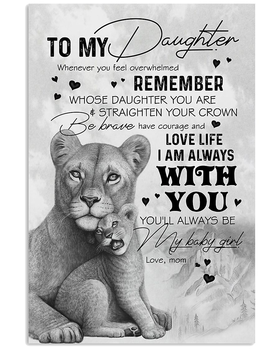 DAUGHTER - LION WHENEVER YOU FEEL OVERWHELMED 16x24 Poster