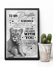 DAUGHTER - LION WHENEVER YOU FEEL OVERWHELMED 16x24 Poster lifestyle-poster-8