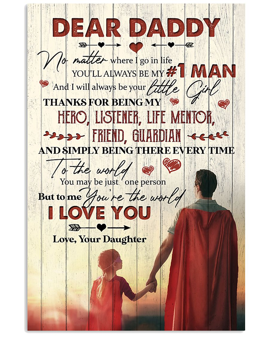 To My Dad - You Are The World - Poster 16x24 Poster