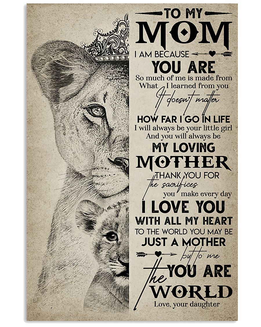TO MY MOM - LION - MY LOVING MOTHER 16x24 Poster