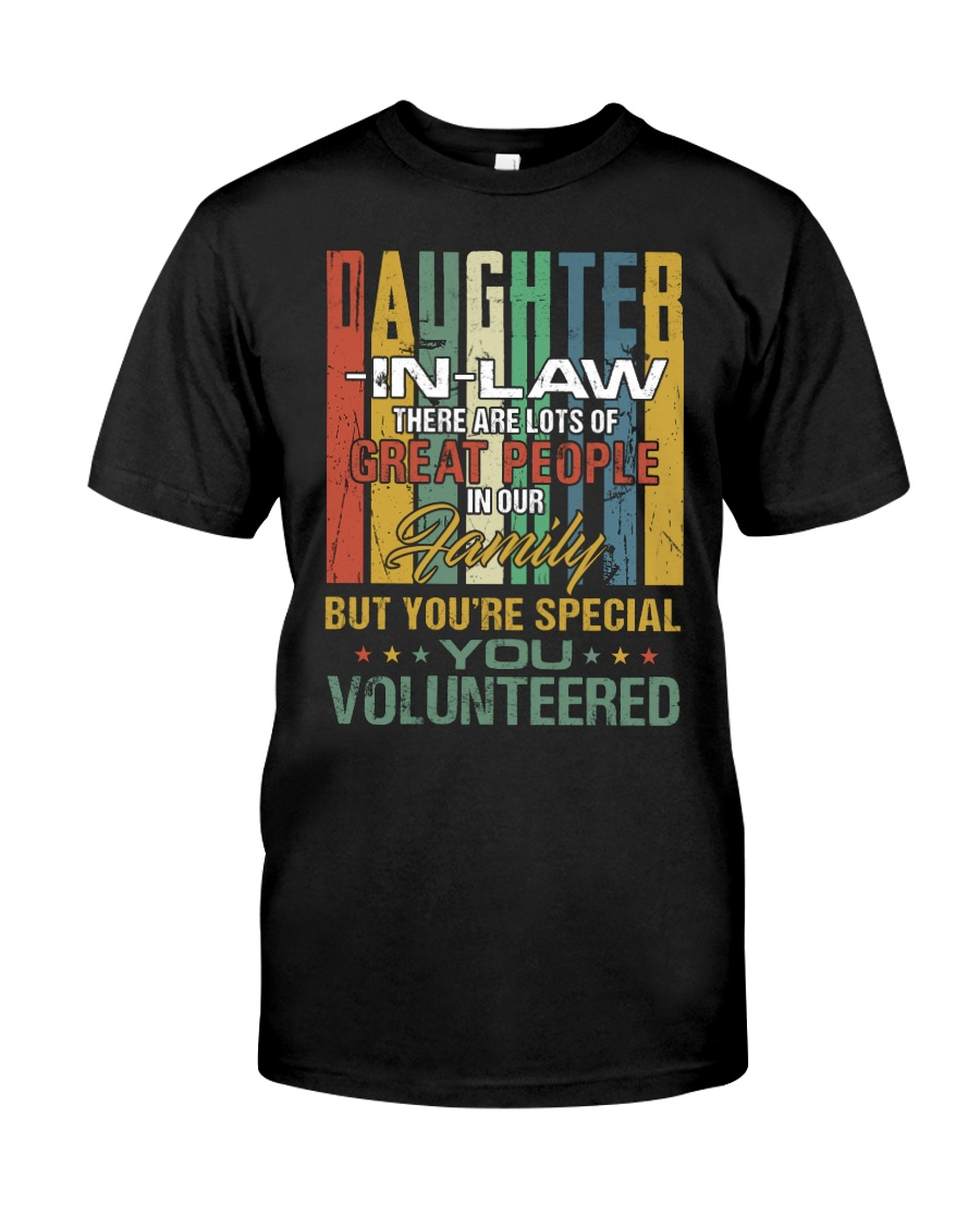 Daughter-in-law - Vintage - You Volunteered Classic T-Shirt