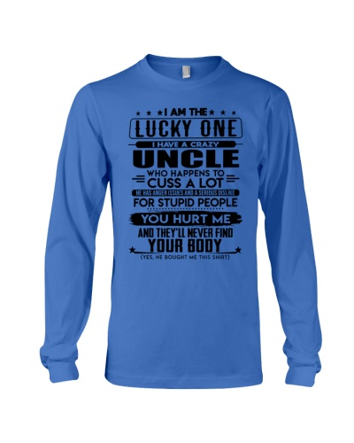 I'M THE LUCKY ONE - I HAVE A CRAZY UNCLE