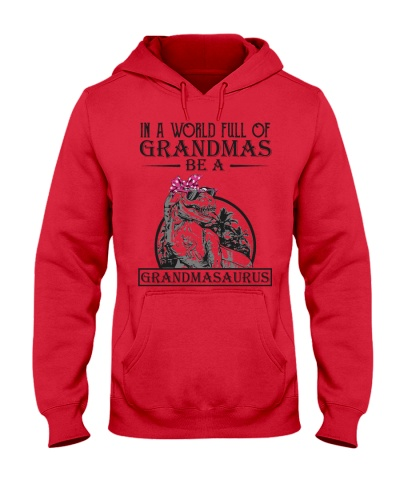 In a world full of grandmas Be a grandmasaurus