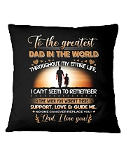 TO THE GREATEST DAD IN THE WORLD Square Pillowcase thumbnail