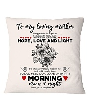 TO MY MOTHER - SUNFLOWER - OUR LOVE WITHIN IT Square Pillowcase front