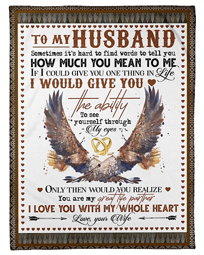 TO MY HUSBAND - EAGLE - I LOVE YOU