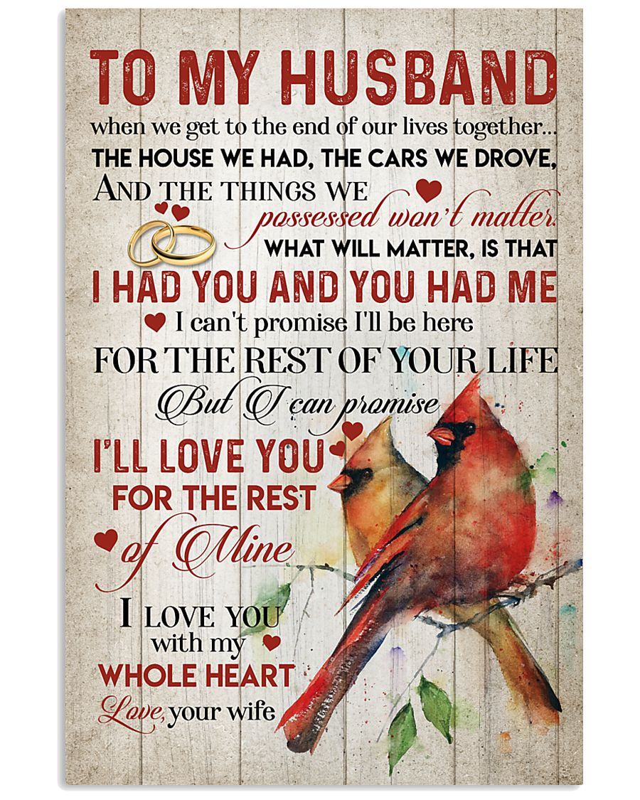 TO MY HUSBAND - CARDINALS - I LOVE YOU 16x24 Poster