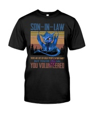 SON-IN-LAW - DRAGON - VINTAGE - YOU VOLUNTEERED Classic T-Shirt front