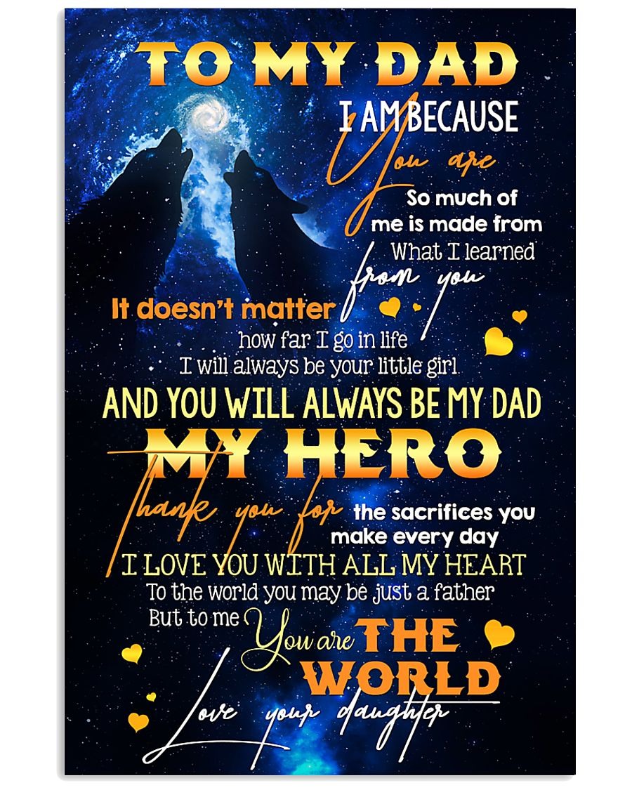 TO MY DAD - WOLF - MY LOVING FATHER 16x24 Poster