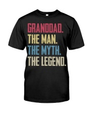 GRANDDAD - THE MYTH - THE LEGEND Classic T-Shirt front