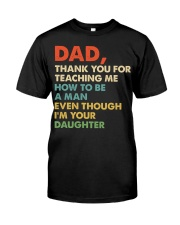 Dad Thank you for teaching me  Classic T-Shirt front