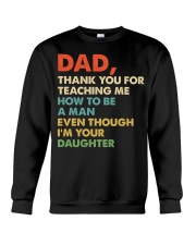 Dad Thank you for teaching me  Crewneck Sweatshirt thumbnail