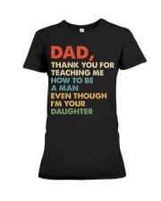Dad Thank you for teaching me  Premium Fit Ladies Tee thumbnail