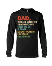 Dad Thank you for teaching me  Long Sleeve Tee thumbnail