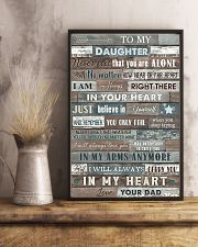 To My Daughter - Never Feel That You Are Alone 16x24 Poster lifestyle-poster-3