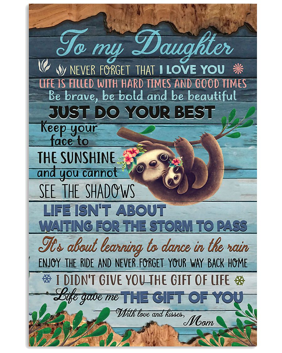 POSTER - TO MY DAUGHTER - SLOTH - LOVE YOU 16x24 Poster