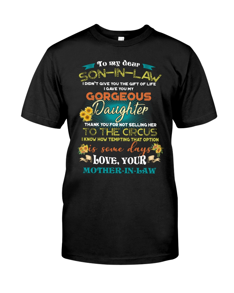TO MY SON-IN-LAW - FUNNY T-SHIRT - CIRCUS Classic T-Shirt