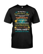 TO MY SON-IN-LAW - FUNNY T-SHIRT - CIRCUS Classic T-Shirt front
