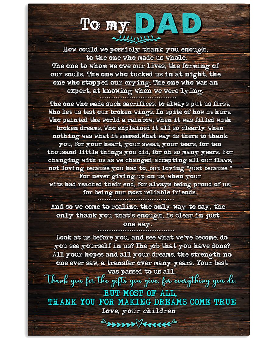 POSTER - TO DAD- HOW COULD WE 16x24 Poster