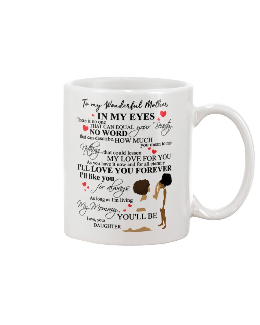 DAUGHTER TO MOTHER Mug