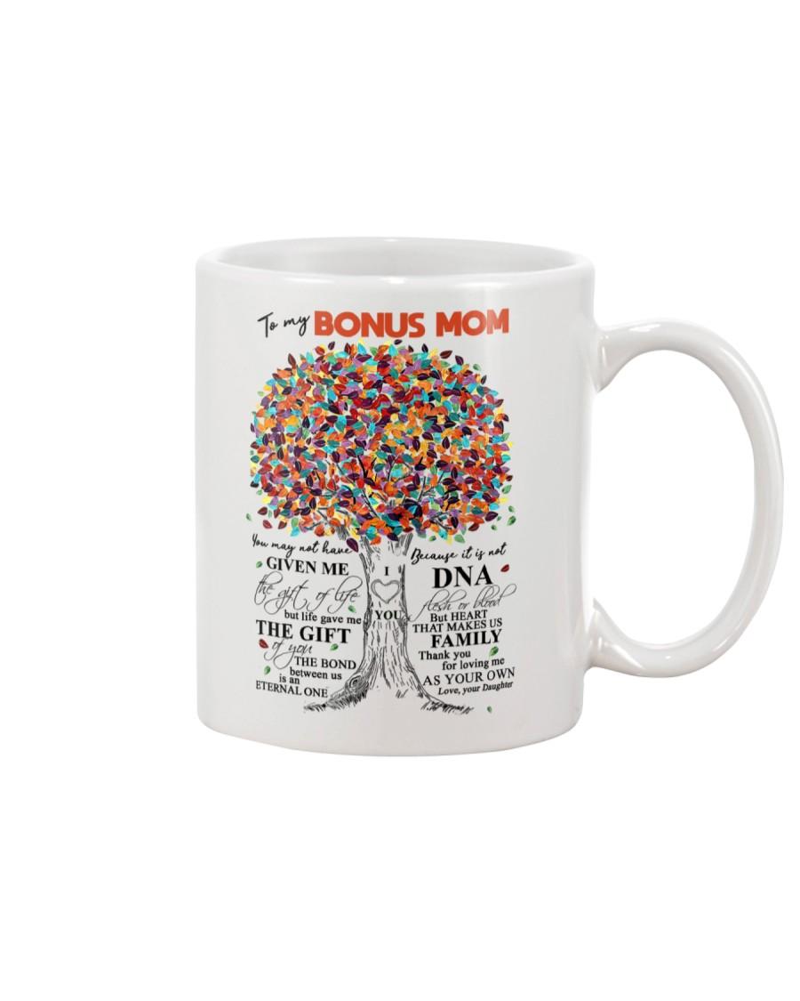 DAUGHTER TO BONUS MOM Mug