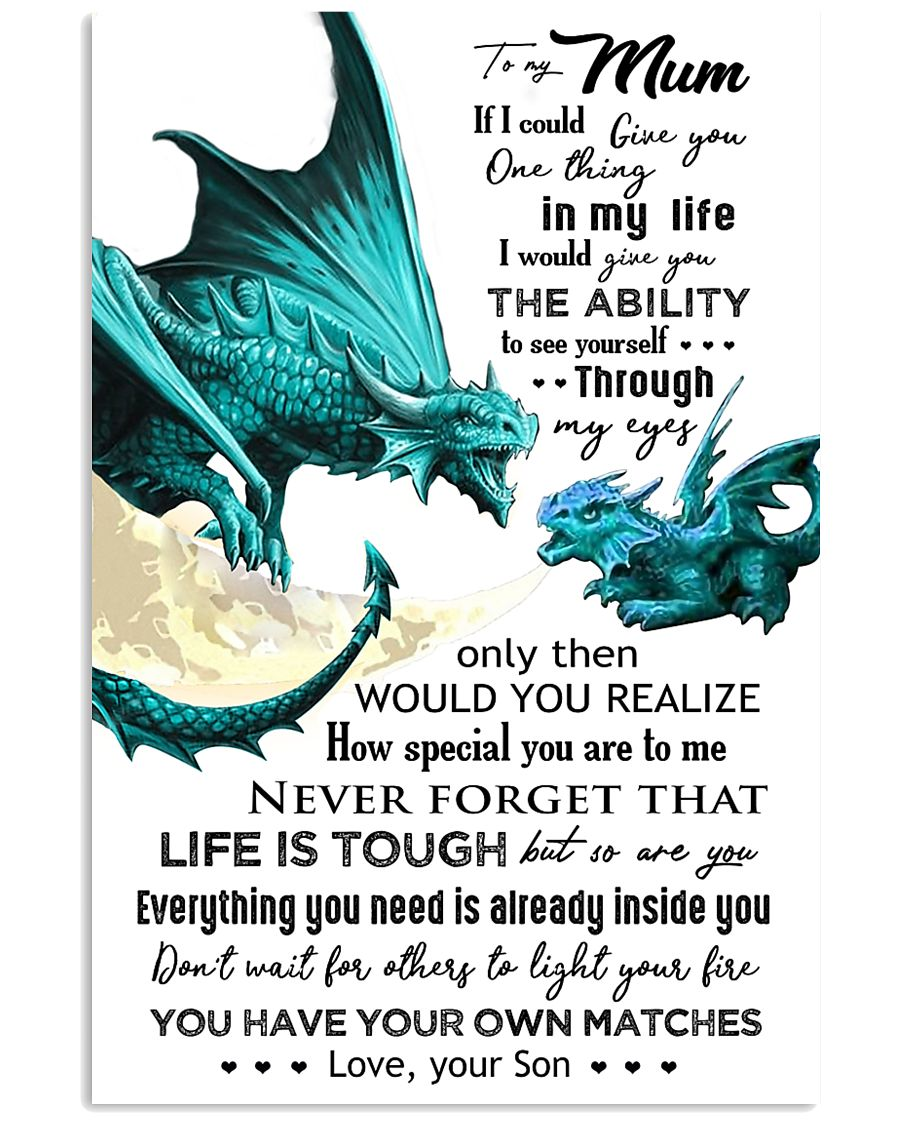 TO MY MUM - DRAGON - IF I COULD 16x24 Poster