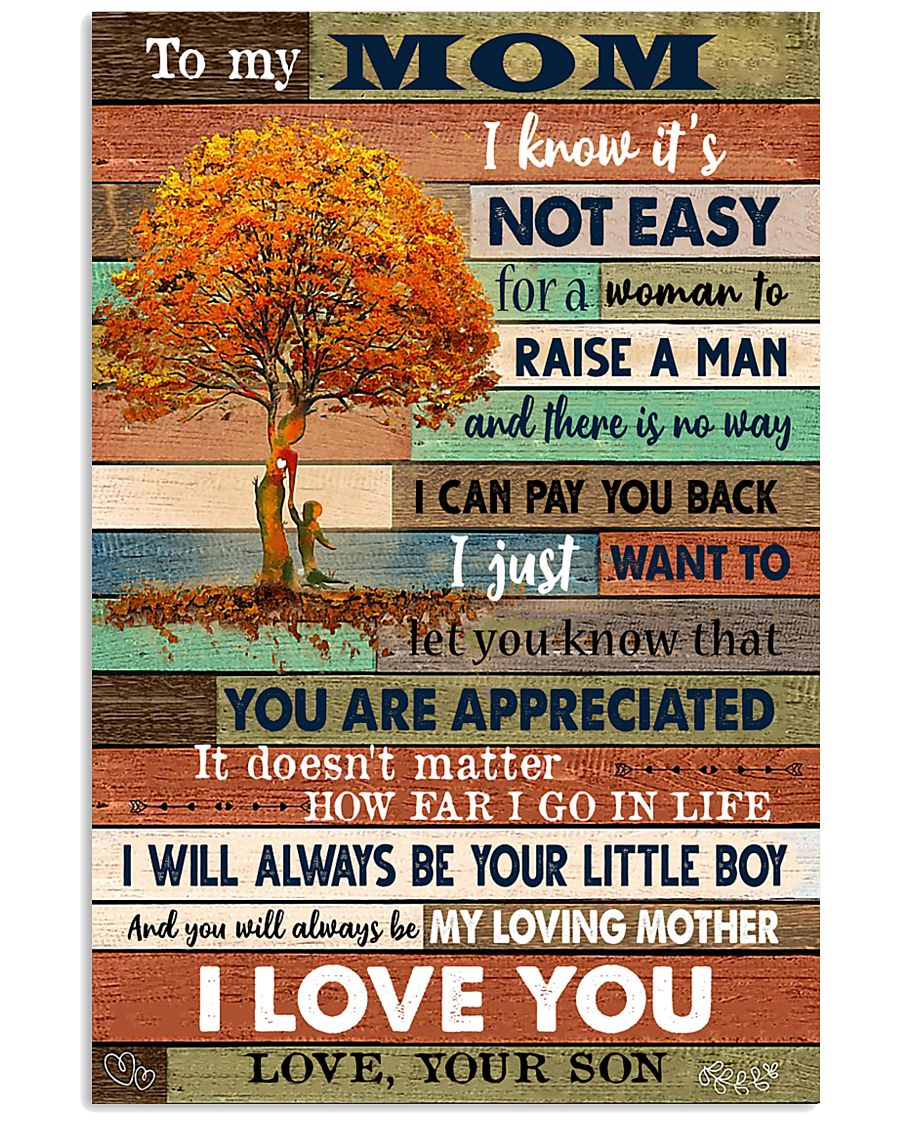 TO MY MOM - TREE - YOU ARE APPRECIATED 16x24 Poster