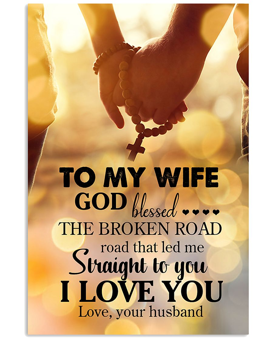 POSTER - TO MY WIFE - GOD - I LOVE YOU 16x24 Poster