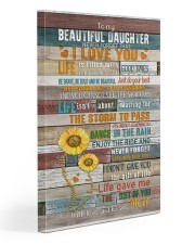 To My Daughter - Keep Your face To The Sunshine  20x30 Gallery Wrapped Canvas Prints front
