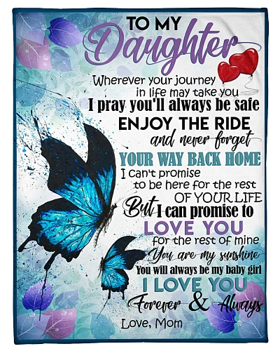 BLANKET - TO MY DAUGHTER - WHEREVER