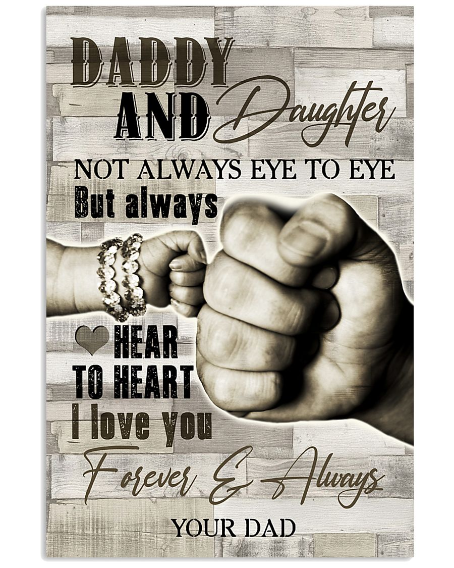 To My Daughter - Daddy And Daughter - Poster 16x24 Poster