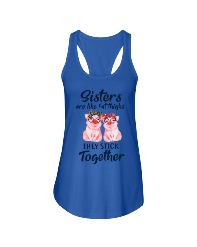 SISTERS - THEY STICK TOGETHER