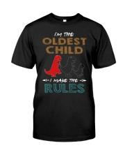 T-SHIRT - T REX - RULES - OLDEST CHILD Classic T-Shirt front