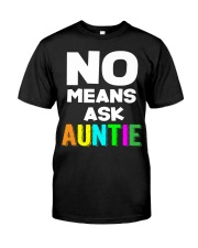 No means ask auntie Classic T-Shirt thumbnail