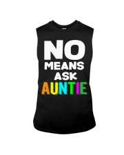 No means ask auntie Sleeveless Tee thumbnail