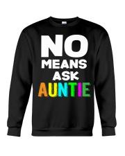 No means ask auntie Crewneck Sweatshirt thumbnail