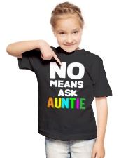 No means ask auntie Youth T-Shirt lifestyle-youth-tshirt-front-2