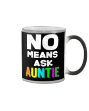 No means ask auntie Color Changing Mug thumbnail